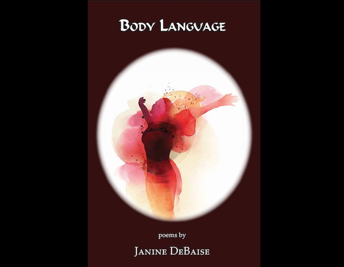 Book Cover: Body Language. Poems by Janine DeBaise