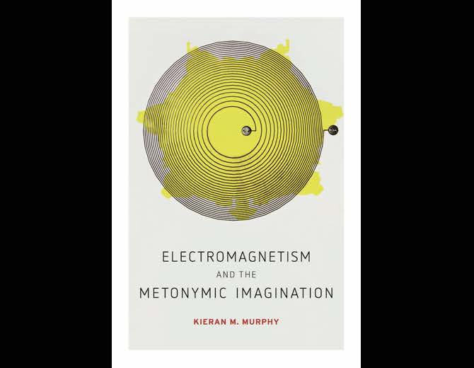 Book Cover: Electromagnetism and the Metonymic Imagination